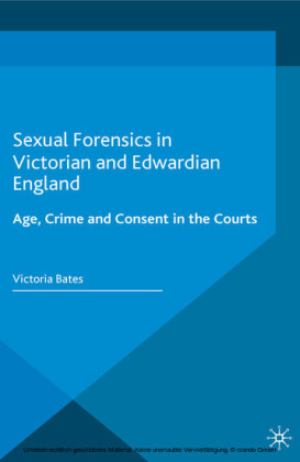 Sexual Forensics in Victorian and Edwardian England