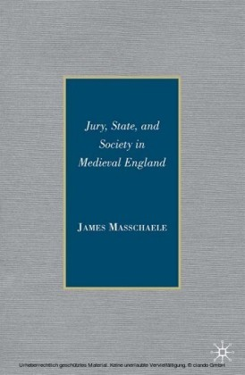 Jury, State, and Society in Medieval England
