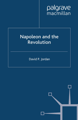 Napoleon and the Revolution