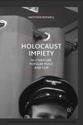 Holocaust Impiety in Literature, Popular Music and Film