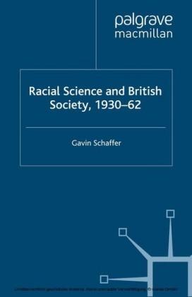 Racial Science and British Society, 1930-62