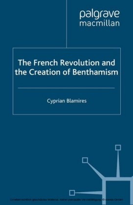 The French Revolution and the Creation of Benthamism