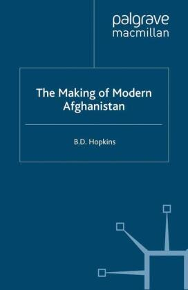 The Making of Modern Afghanistan