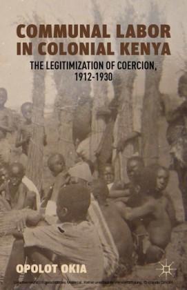 Communal Labor in Colonial Kenya