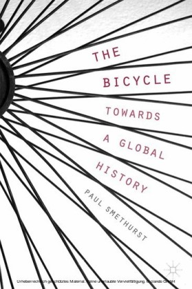 The Bicycle - Towards a Global History