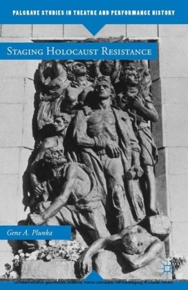 Staging Holocaust Resistance