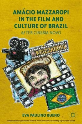 Amácio Mazzaropi in the Film and Culture of Brazil