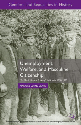 Unemployment, Welfare, and Masculine Citizenship