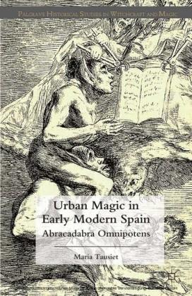 Urban Magic in Early Modern Spain