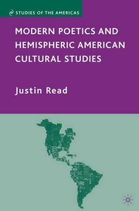 Modern Poetics and Hemispheric American Cultural Studies