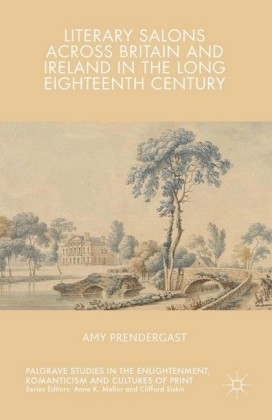 Literary Salons Across Britain and Ireland in the Long Eighteenth Century