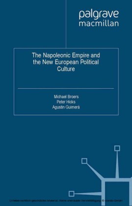 The Napoleonic Empire and the New European Political Culture