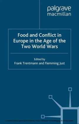 Food and Conflict in Europe in the Age of the Two World Wars