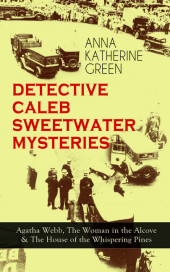 DETECTIVE CALEB SWEETWATER MYSTERIES