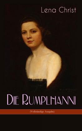 Die Rumplhanni (Vollständige Ausgabe)