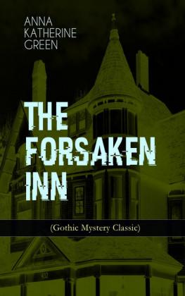 THE FORSAKEN INN (Gothic Mystery Classic)