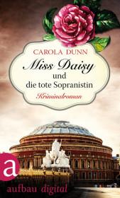 Miss Daisy und die tote Sopranistin