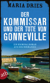Der Kommissar und der Tote von Gonneville