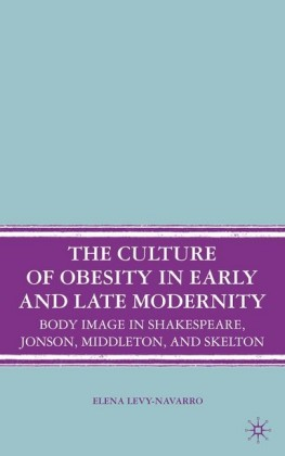 The Culture of Obesity in Early and Late Modernity