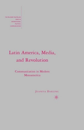 Latin America, Media, and Revolution