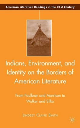 Indians, Environment, and Identity on the Borders of American Literature