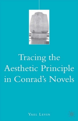 Tracing the Aesthetic Principle in Conrad's Novels