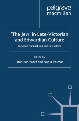 'The Jew' in Late-Victorian and Edwardian Culture