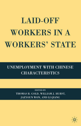 Laid-Off Workers in a Workers' State