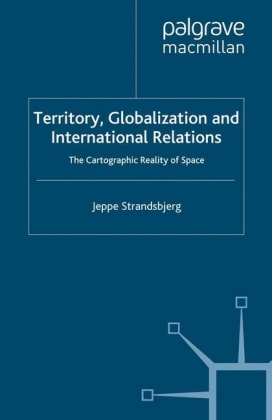Territory, Globalization and International Relations