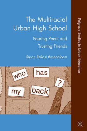 The Multiracial Urban High School
