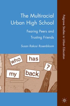 The Multiracial Urban High School