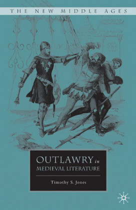 Outlawry in Medieval Literature