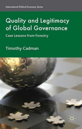 Quality and Legitimacy of Global Governance
