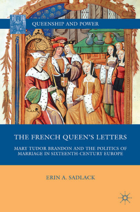 The French Queen's Letters