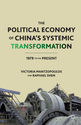 The Political Economy of China's Systemic Transformation