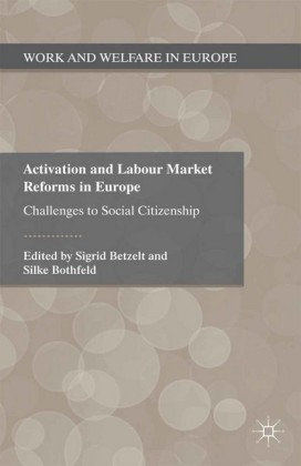 Activation and Labour Market Reforms in Europe