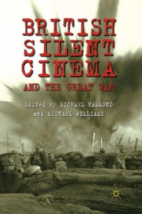British Silent Cinema and the Great War