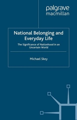 National Belonging and Everyday Life