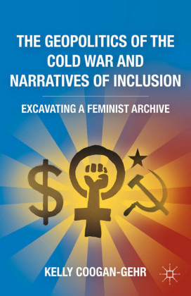The Geopolitics of the Cold War and Narratives of Inclusion