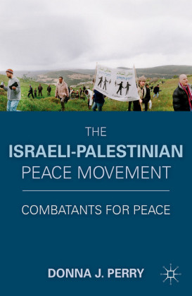 The Israeli-Palestinian Peace Movement