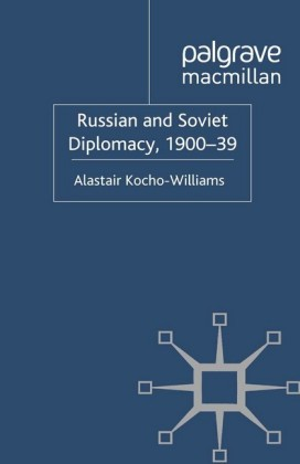 Russian and Soviet Diplomacy, 1900-39