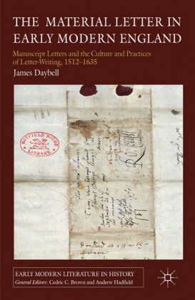 The Material Letter in Early Modern England