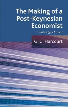 The Making of a Post-Keynesian Economist
