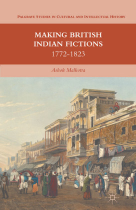 Making British Indian Fictions
