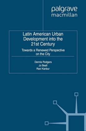 Latin American Urban Development into the Twenty First Century