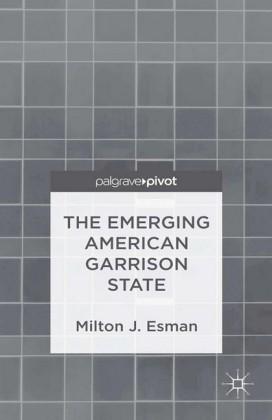 The Emerging American Garrison State