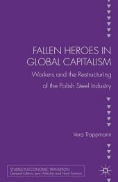 Fallen heroes in global capitalism