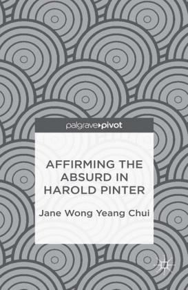Affirming the Absurd in Harold Pinter