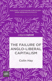 The Failure of Anglo-liberal Capitalism