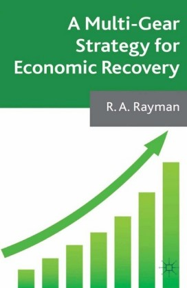A Multi-Gear Strategy for Economic Recovery